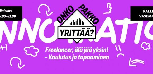 Freelancer älä jää yksin! -koulutus….